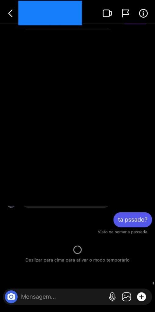 Print do instagram mostrando que ao arrastar a tela ara cima aparecerá uma mensagem para ativar o modo temporário